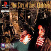 City Of Lost Children, The (Lost Children: The City Of Lost Children)